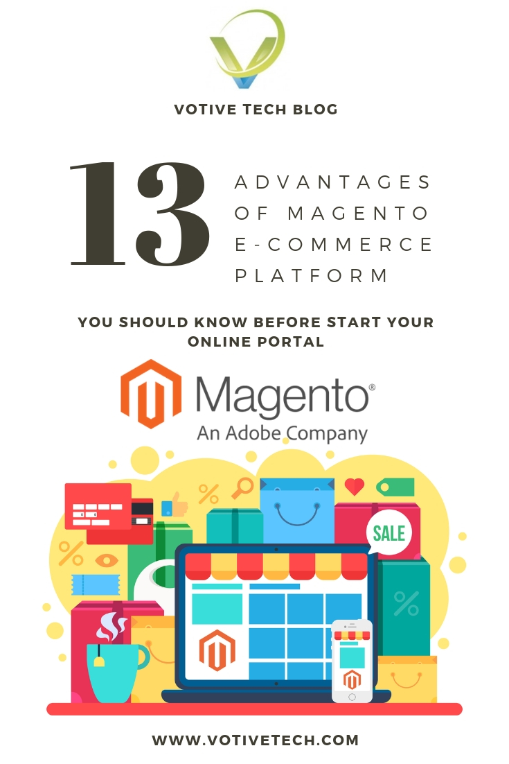 Top 13 Advantages of Magento E-Commerce Platform Large
