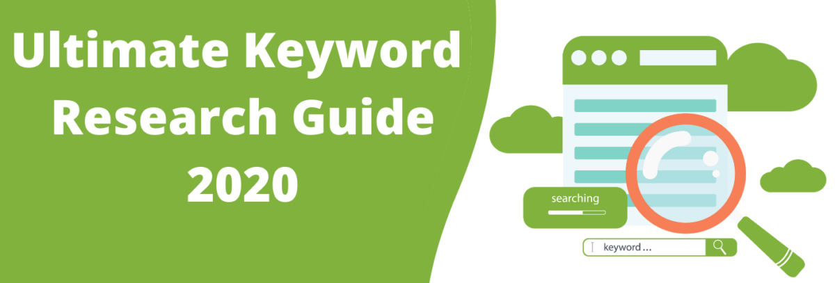 Ultimate Keyword Research Guide 2020